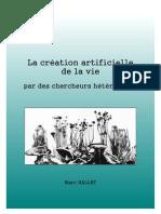La création artificielle de la vie par des chercheurs hétérodoxes.pdf