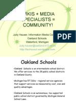 Wikis + Media Specialists = Community!