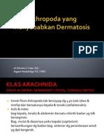 Artropoda Yang Menyebabkan Kelainan Dermatologis