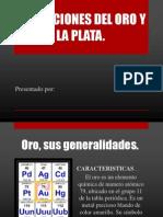 Aplicaciones Del Oro y La Plata
