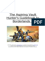 The Aspiring Vault Hunters Guidebook to BL2