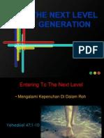 The Next Level Generation