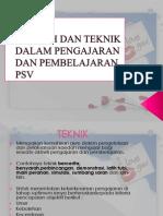 Kaedah Dan Teknik Dalam Pengajaran Dan Pembelajaran Psv