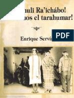 Servín, Enrique , ralamuli raichabo