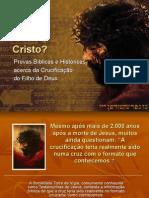 Como Cristo Foi Crucificado