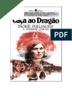 Jackie Pullinger e Andrew Quicke - Caça Ao Dragão