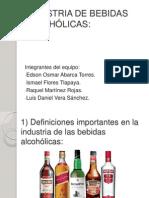 INDUSTRIA DE BEBIDAS ALCOHÓLICAS