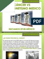 CÁNCER VS BIOMAGNETISMO MEDICO 2013