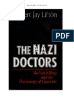 Robert Jay Lifton - The Nazi Doctors