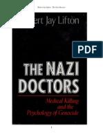Robert Jay Lifton - The Nazi Doctors