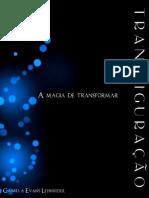 Transfiguração — A magia de transformar