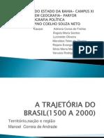 A Trajetória do Brasil(1500 a 2000)