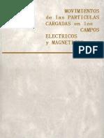 mir moscú - movimiento de las partículas cargadas en los campos eléctricos y magnéticos
