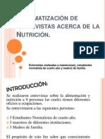 Sistematización de entrevistas acerca de la Nutrición