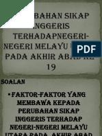 perubahan Sikap Inggeris Terhadapnegeri-negeri Melayu Utara Pada Akhir