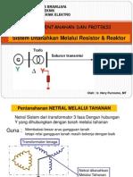 4 - Sistem Ditanahkan Melalui Resistor Dan Reaktor