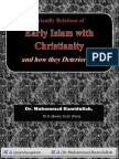 Friendly Relations of Early Islam With Christianity and How They Deteriorated