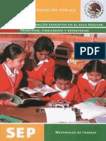La Integracion Educativa en El Aula Regular. Principios, Finalidades y Estrategias