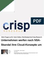 Unternehmen werfen nach NSA-Skandal ihre Cloud-Konzepte um - Zehn Fragen an Dr. Carlo Velten, Chef-Analyst bei Crisp Research
