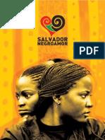 Salvador Negro Amor