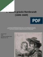 L'œuvre gravée Rembrandt (1606-1669)