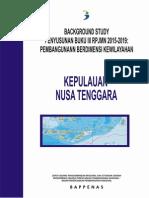 Background Study Buku III RPJMN 2015-2019 Pembangunan Berdimensi Kewilayahan Kepulauan Nusa Tenggara