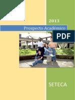 Prospecto Académico-SETECA (2013)