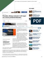 Pronatec Oferece Mais de 1 Mil Vagas Em Cursos Profissionalizantes - Gazetaweb
