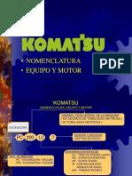 KOMATSU - Nomenclatura, Equipo y Motor