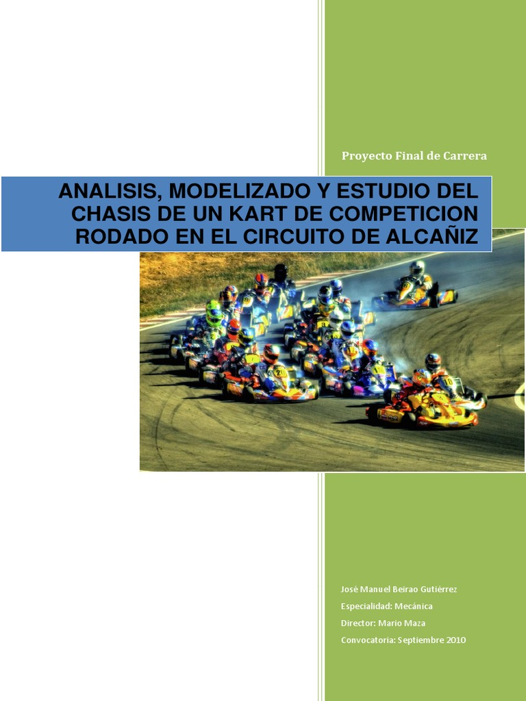 Analisis, Modelizado y Estudio Del Chasis de Un Kart de Competicion