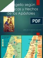 Evangelio según San Lucas y Hechos