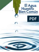 El Agua Nuestro Bien Comun