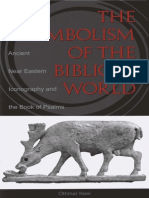 Eisenbrauns Publishing the Symbolism of the Biblical World, Ancient Near Eastern Iconography and the Book of Psalms (1997)