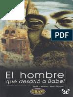 Centassi, Rene & Masson, Henri - El Hombre Que Desafio a Babel [10971] (r1.1)