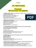 100_EXERCICIOS_PRONOMES_COM GABARITO Profª. Gizeli Costa [www.gizeli.tk]