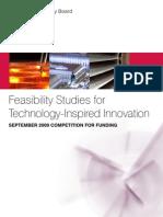 TSB Feasibility Studies for Technology Inspired Innovation