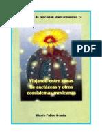 VIAJANDO ENTRE ZONAS DE CACTÁCEAS Y OTROS ECOSISTEMAS MEXICANOS
