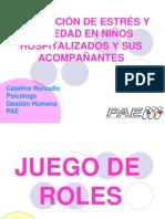 DISMINUCIÓN DE ESTRÉS Y ANSIEDAD EN NIÑOS HOSPITALIZADOS