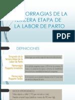 Hemorragias de La Tercera Etapa de La Labor