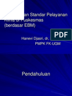 Standar Pelayanan Klinis Puskesmas Berdasar EBM 2 (Hanevi)