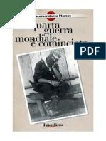 Subcomandante Marcos - La IV guerra mondiale è cominciata