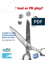 Friedrich Ebert Stiftung - Workers' Tool or PR Ploy a Guide to Codes of International Labour Practice
