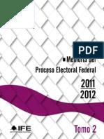 Tomo 2 Memoria Del Proceso Electoral Federal 2011-2012