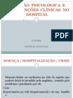 ATENÇÃO  PSICOLÓGICA  E INTERVENÇÕES  CLÍNICAS  NO HOSPITAL