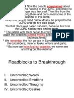 Roadblocks to Breakthrough