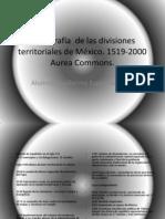 Cartografía  de las divisiones territoriales de México