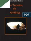 Faber Kaiser Andreas - Los Tuneles De America.pdf