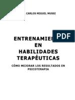 141931591 Libro Entrenamiento en Habilidades Terapeuticas Como Mejorar Los Resultados en Psicoterapia