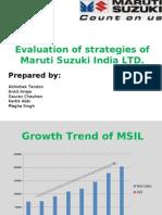 Evaluation of Strategies Followed by Maruti Suzuki India Ltd