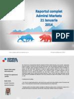 Raportul Complet Admiral Markets 21 Ian 2014